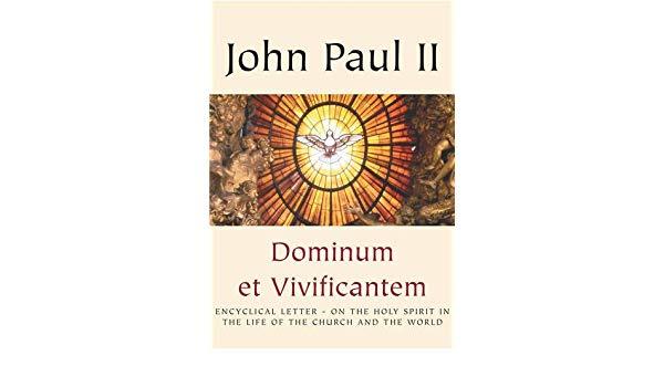 DOMINUM ET VIVIFICANTEM